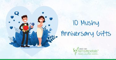 10 Mushy Anniversary gift ideas
