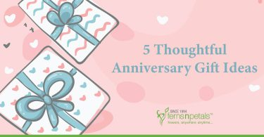 Thoughtful anniversary gift ideas