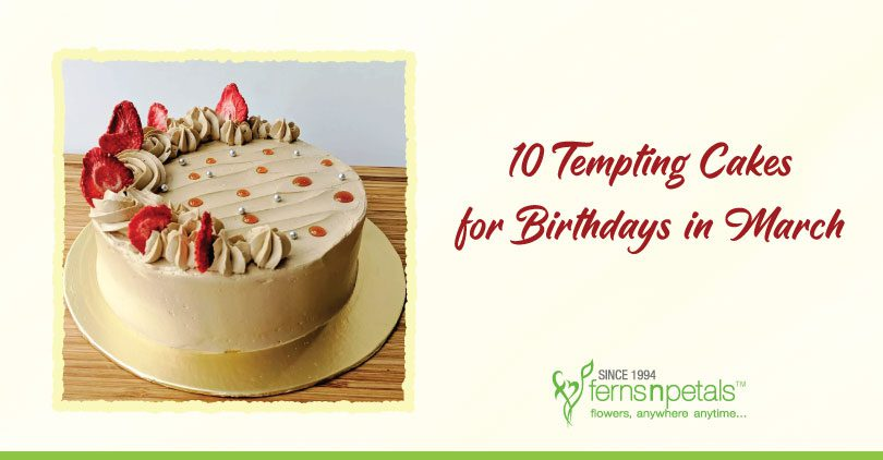 10-Tempting-Cakes-for-Birthdays-in-March