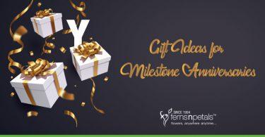 Anniversary Milestone Gift Ideas