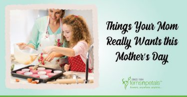10 things mom wants this mothers day