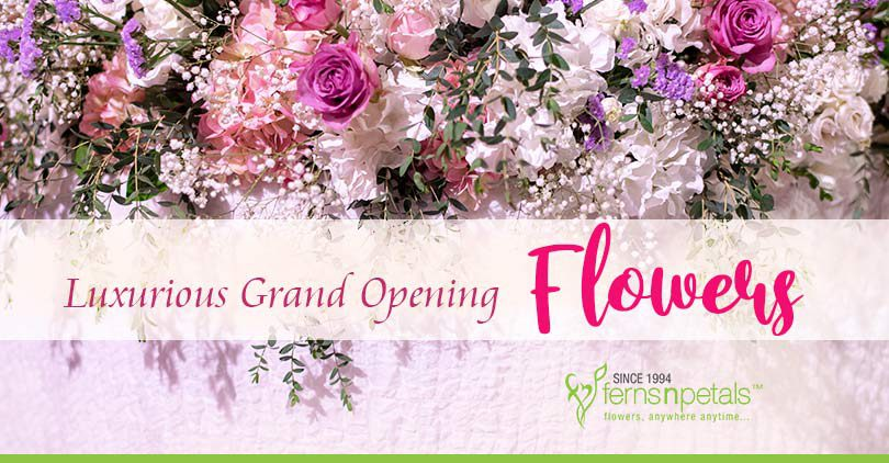 Luxurious-Grand-Opening-Flowers