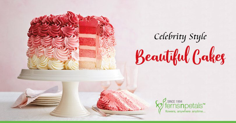 Celebrity Style Beautiful Cakes