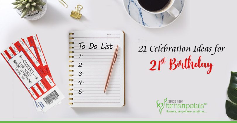 Activities for a Memorable 21st Birthday