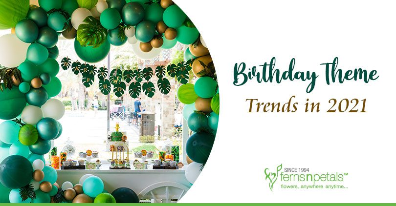 Birthday-theme-trends-2021