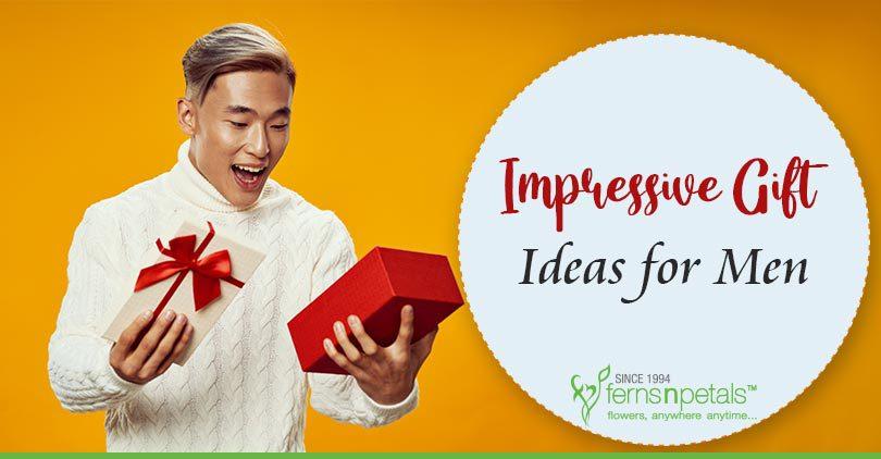 Impressive Gift Ideas for Men