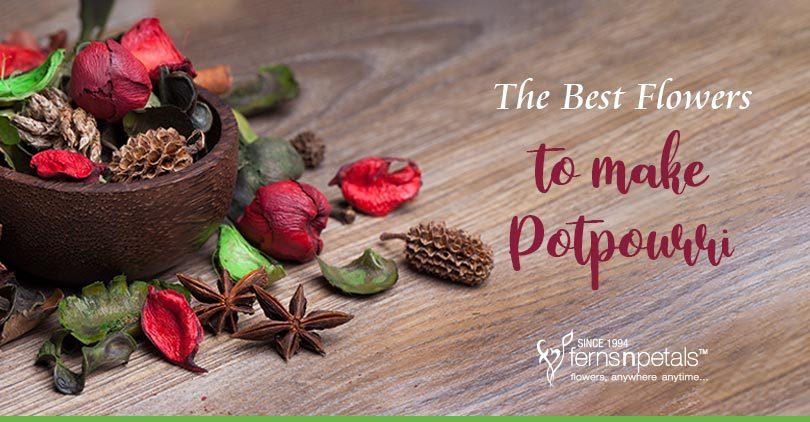 Best Flowers to make Potpourri